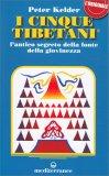 I Cinque Tibetani di Peter Kelder