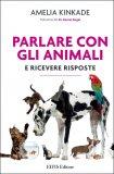 Parlare con gli Animali - Libro di Amelia Kinkade
