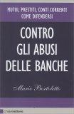 Contro gli Abusi delle Banche di Mario Bortoletto