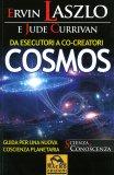 Cosmos di Ervin Laszlo, Jude Currivan