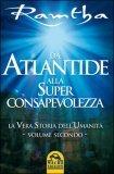 Da Atlantide alla Superconsapevolezza di Ramtha