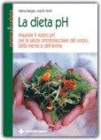 La dieta pH di Valeria Mangani, Adolfo Panfili