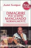 Dimagrire per sempre mangiando normalmente di Michel Montignac