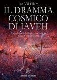 Il Dramma Cosmico di Javeh di Jan Val Ellam