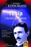 Tesla - l'Eclair du Genie di Massimo Teodorani