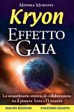 Kryon - Effetto Gaia di Kryon, Monika Muranyi