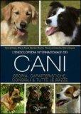 L'Enciclopedia Internazionale dei Cani di Autori Vari