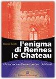 L'enigma di Rennes le Chateau di Giorgio Baietti