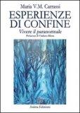 Esperienze di Confine di Maria Carassi