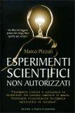 Esperimenti Scientifici Non Autorizzati di Marco Pizzuti