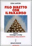 Filo Diretto con il Paradiso di Edda Sartori