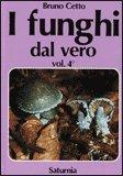 I Funghi dal Vero - Vol. 4