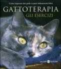 Gattoterapia - Gli Esercizi di Igor Sibaldi, Serena Daniele E Laura De Tomasi