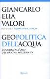 Geopolitica dell'Acqua di Giancarlo Elia Valori