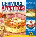 Germogli Appetitosi di Silvia Strozzi