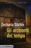 Gli Architetti del Tempo di Zecharia Sitchin