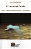 Grazia Animale di Mary Lou Randour