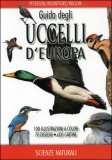 Guida degli Uccelli d'Europa di Roger Peterson, Guy Mountfort, P.A.D Hollom