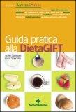 Guida pratica alla DietaGIFT di Attilio Speciani, Luca Speciani