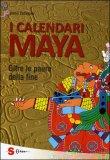 I Calendari Maya di Gianni Zaffagnini