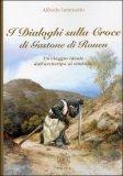 I Dialoghi sulla Croce di Gastone di Rouen di Alfredo Iannuario