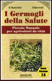 I Germogli della Salute di Roberta Mantellini, Dario Bavicchi