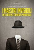 I Maestri Invisibili del Nuovo Ordine Mondiale di Enrica Perucchietti, Leo Lyon Zagami