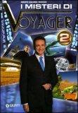 I Misteri di Voyager 2 di Roberto Giacobbo