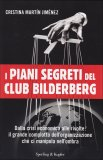 I Piani Segreti del Club Bilderberg di Cristina Martin Jimenez