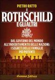 I Rothschild e gli Altri di Pietro Ratto