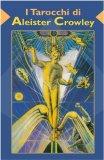 I Tarocchi di Aleister Crowley - Carte di Aleister Crowley, Lady Frieda Harris