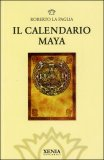 Il Calendario Maya di Roberto La Paglia