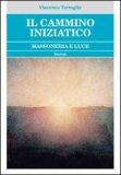 Il Cammino Iniziatico di Vincenzo Tartaglia