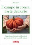 Il Campo in Conca, l'Arte dell'Orto di Maria Pagnini