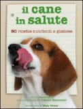 Il Cane in Salute di Jonna Anne, Shawn Messonnier
