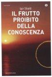 Il Frutto Proibito della Conoscenza di Igor Sibaldi