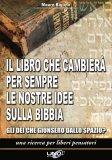 Il Libro che Cambierà per Sempre le Nostre Idee sulla Bibbia di Mauro Biglino