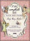 Il Libro Completo delle Fate dei Fiori di Cicely Mary Barker
