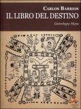 Il Libro del Destino di Carlos Barrios