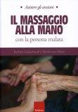 Il Massaggio alla Mano con la Persona Malata di Barbara Goldsmith, Niamh Van Meines