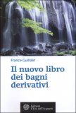 Il nuovo libro dei Bagni Derivativi di France Guillain
