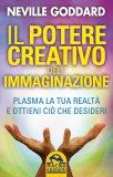 Il Potere Creativo dell'immaginazione - Libro di Neville Goddard