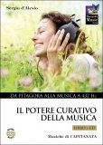 Il Potere Curativo della Musica - Libro + CD di Sergio D'Alesio, Capitanata