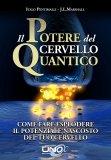 Il Potere del Cervello Quantico di J.L. Marshall, Italo Pentimalli