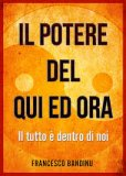 Il Potere del Qui ed Ora di Francesco Bandinu