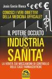 Il Potere Occulto dell'Industria della Sanità di Jesús García Blanca