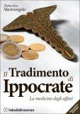 Il Tradimento di Ippocrate di Domenico Mastrangelo