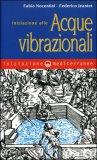 Iniziazione alle Acque Vibrazionali di Federico Jeantet, Fabio Nocentini