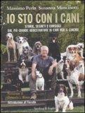 Io Sto con I Cani di Massimo Perla, Susanna Mancinotti