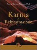Karma e Reincarnazione - Laris di Pandit Rajmani Tigunait